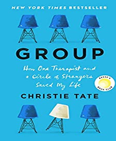 Group / How One Therapist and a Circle of Strangers Saved My Life