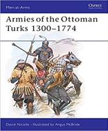 Armies of the Ottoman Turks 1300/1774