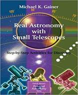 (Real Astronomy with Small Telescopes (Step by Step Activities for Discovery