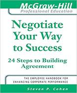 Negotiate Your Way to Success (The McGraw Hill Professional Education Series)
